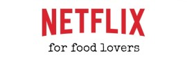 Netflix for Food Lovers