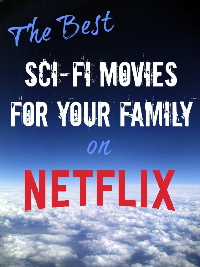 Beyond Star Wars: Sci-Fi Movies to Watch with Your Kids on Netflix