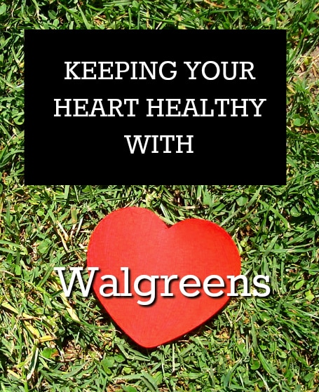 Keeping your heart healthy with Walgreens