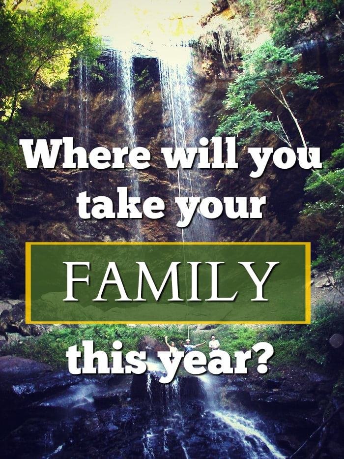 Where will you take your family this year