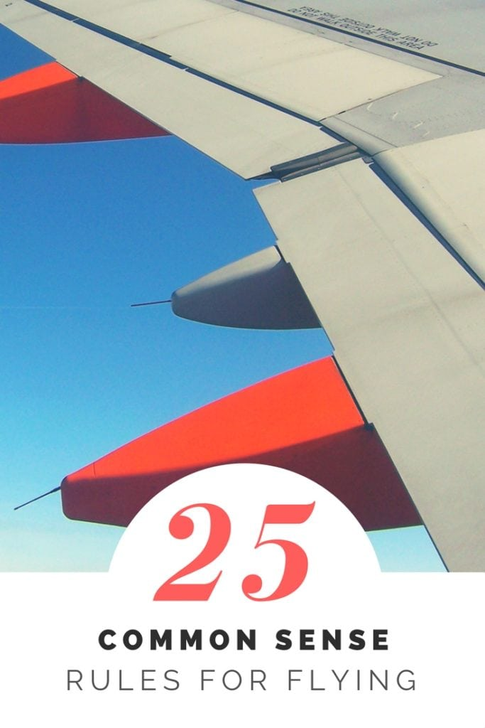 25-Common-Sense-Rules-for-Flying