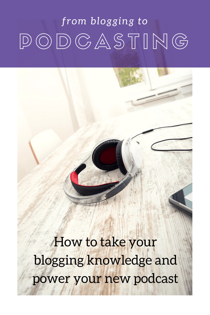 from blogging to podcasting