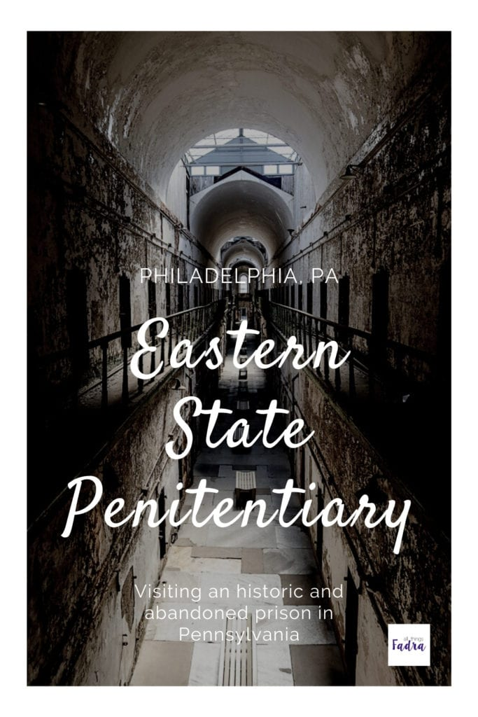 Visiting Eastern State Penitentiary