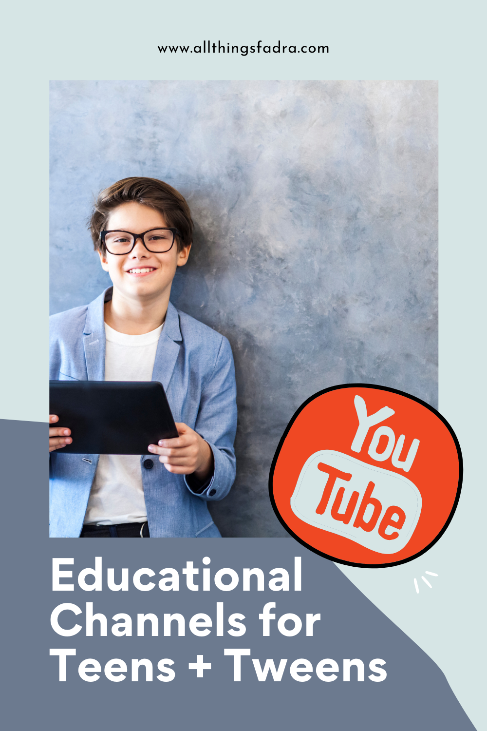 Educational YouTube channels for Teens and Tweens