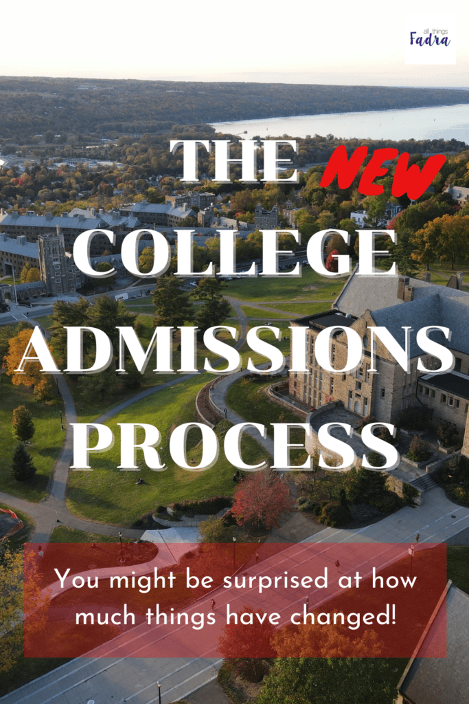 The New College Admissions Process